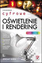 Okładka książki Cyfrowe oświetlenie i rendering. Wydanie II