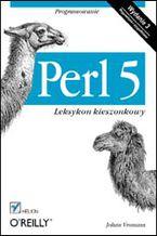 Okładka książki Perl 5. Leksykon kieszonkowy