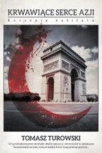 Krwawiące serce Azji