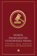Wokół problematyki stosowania prawa