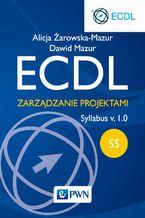 ECDL. Zarządzanie projektami. Moduł S5. Syllabus v. 1.0