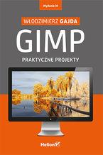 Okładka książki GIMP. Praktyczne projekty. Wydanie III