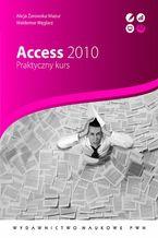 Okładka książki Access 2010. Praktyczny kurs