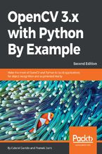 Okładka książki OpenCV 3.x with Python By Example - Second Edition