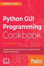 Okładka książki Python GUI Programming Cookbook - Second Edition