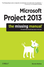 Okładka książki Microsoft Project 2013: The Missing Manual