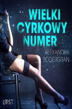 Wielki cyrkowy numer - opowiadanie erotyczne