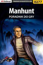 Manhunt - poradnik do gry