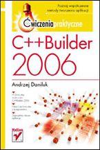 Okładka książki C++Builder 2006. Ćwiczenia praktyczne