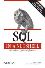 Okładka książki SQL in a Nutshell. A Desktop Quick Reference Guide. 3rd Edition
