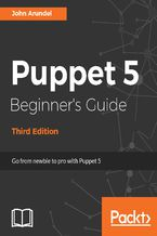 Puppet 5 Beginner's Guide - Third Edition