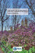 Okładka książki Deep Learning. Współczesne systemy uczące się
