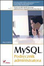 Okładka książki MySQL. Podręcznik administratora
