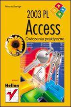 Okładka książki Access 2003 PL. Ćwiczenia praktyczne