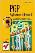 Okładka książki PGP. Szyfrowanie informacji. Ćwiczenia praktyczne