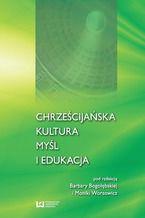 Chrześcijańska kultura, myśl i edukacja