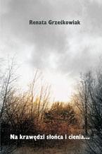 Na krawędzi słońca i cienia
