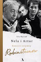 Nela i Artur. Koncert intymny Rubinsteinów