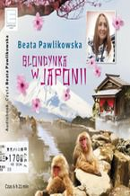 Okładka książki/ebooka Blondynka w Japonii
