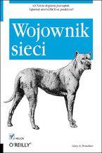 Okładka książki Wojownik sieci. Wydanie II