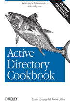 Okładka książki Active Directory Cookbook. Solutions for Administrators & Developers. 4th Edition