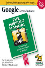 Okładka książki Google: The Missing Manual. The Missing Manual. 2nd Edition