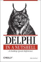 Okładka książki Delphi in a Nutshell. A Desktop Quick Reference