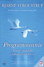 Okładka książki Programowanie. Teoria i praktyka z wykorzystaniem C++