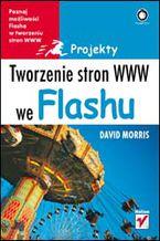 Okładka książki Tworzenie stron WWW we Flashu. Projekty