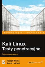 Okładka książki Kali Linux. Testy penetracyjne