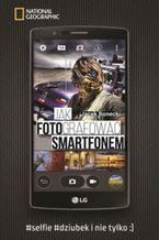 Okładka książki Jak fotografować smartfonem