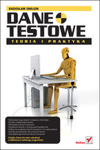 Okładka książki Dane testowe. Teoria i Praktyka