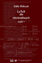 Okładka książki LaTeX dla niecierpliwych. Część pierwsza. Wydanie drugie poprawione i uzupełnione