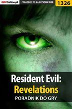 Resident Evil: Revelations - poradnik do gry