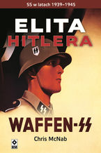 Elita Hitlera. SS wlatach 1933-1945