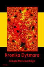 Kronika Dytmara biskupa merseburskiego