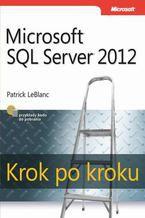 Okładka książki Microsoft SQL Server 2012. Krok po kroku