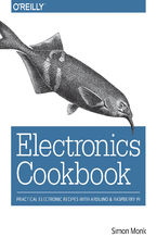 Okładka książki Electronics Cookbook. Practical Electronic Recipes with Arduino and Raspberry Pi