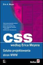 CSS według Erica Meyera. Sztuka projektowania stron WWW