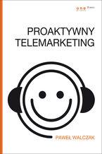 Proaktywny telemarketing