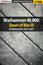 Warhammer 40,000: Dawn of War III - poradnik do gry