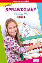 Okładka książki Sprawdziany. Matematyka. Klasa I