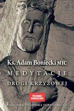 Medytacje Drogi Krzyżowej