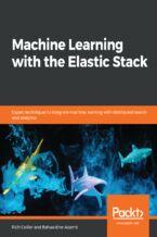 Okładka książki Machine Learning with the Elastic Stack