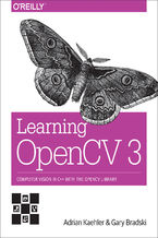 Okładka książki Learning OpenCV 3. Computer Vision in C++ with the OpenCV Library