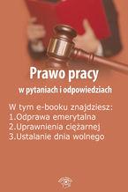 Prawo pracy w pytaniach i odpowiedziach, wydanie kwiecień-maj 2016 r