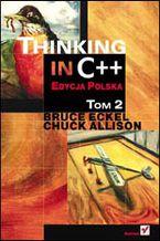 Thinking in C++. Edycja polska. Tom 2
