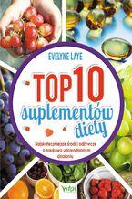 Top 10 suplementów diety