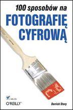 Okładka książki 100 sposobów na fotografię cyfrową