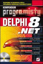 Okładka książki Delphi 8 .NET. Kompendium programisty